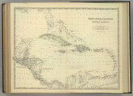 West India Islands and Central America. By Keith Johnston, F.R.S.E. Keith Johnston's General Atlas. Engraved, Printed, and Published by W. & A.K. Johnston, Edinburgh & London.