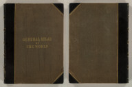 (Covers to) General Atlas Of The World: Containing Upwards Of Seventy Maps. Engraved On Steel, In The First Style Of Art, By Sidney Hall, William Hughes, F.R.G.S., &c. New Edition. Embracing All The Latest Discoveries Obtained From Government Surveys And Expeditions, Books Of Recent Travel, And Other Sources, Including The North-West Passage Discovered By H.M. Ship Investigator. With Introductory Chapters On The Geography And Statistics Of The Various Countries Of The World, And A Complete Index Of 65,000 Names. Edinburgh: Adam And Charles Black, North Bridge. M.DCCC.LIV.