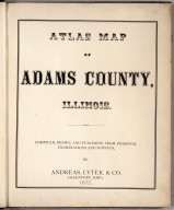 Title Page: Atlas Map Of Adams County, Illinois.