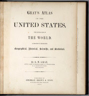 Title: Gray's Atlas Of The United States, With General Maps Of The World.
