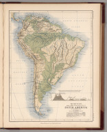 Mountains, Table Lands, Plains & Valleys of South America ....