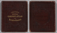 (Covers to) Colton's Illustrated Cabinet Atlas And Descriptive Geography. Maps By G. Woolworth Colton. Text By Richard Swainson Fisher. New York: Published By J.H. Colton, No. 172 William Street. 1859.