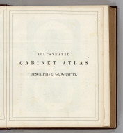 (Half Title) Illustrated Cabinet Atlas and Descriptive Geography.