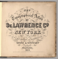 Title Page: New Topographical Atlas of St. Lawrence County, New York.
