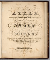 (Title Page to) A New General Atlas Comprising a Complete Set of Maps, representing the Grand Divisions Of The Globe, Together with the several Empires, Kingdoms, and States in the World, Compiled from the Best Authorities, and corrected by the Most Recent Discoveries. Philadelphia: Published by Anthony Finley. 1824. (title page only) Written And Engraved By Jos. Perkins.
