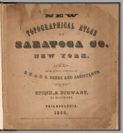 Title Page: New Topographical Atlas of Saratoga County, New York.