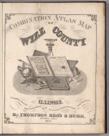 Title Page: Combination Atlas Map Of Will County, Illinois.