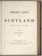 Title Page: Volume 1: Ordnance Survey of Scotland: Scale 1 inch to a mile