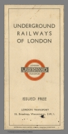 Covers: Underground Railways of London. London Underground Transport. Issued Free.