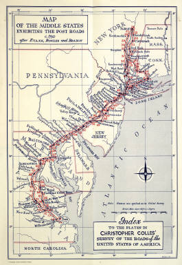 Index to the Plates in Christopher Colles' Survey of the Roads of the United States of America. (using the) Map of the Middle States Exhibiting the Post Roads c. 1790 after Evans, Bowles and Bradley.