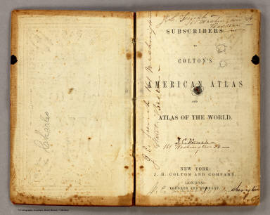 (Title Page to) Subscribers to Colton's American Atlas and Atlas of The World. New York: J.H. Colton and Company. London: Trubner and Company. (Leather bound subscription book issued by Colton for his salesmen).