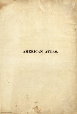 Half Title: A New American Atlas. / Tanner, Henry S. / 1823