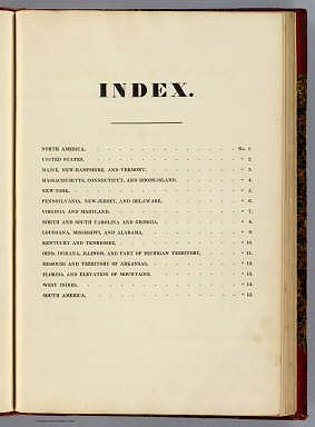 (Index to) A New American Atlas, Designed Principally To Illustrate The Geography Of The United States Of North America, In Which Every Country In Each State And Territory Of The Union Is Accurately Delineated, As Far As At Present Known: The Whole Compiled From The Latest And Most Authentic Information. Philadelphia: Published By Anthony Finley, At The North-East Corner Of Chestnut And Fourth Streets. 1826.