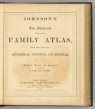Title Page: Johnson's new illustrated (steel plate) family atlas. / Johnson, A.J. / 1860