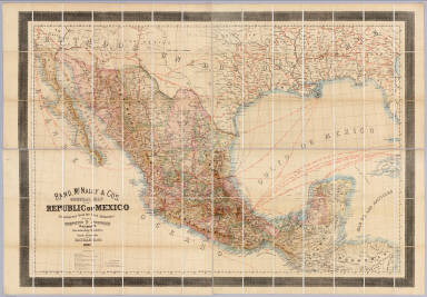 Rand, McNally & Co's. general map of the Republic of Mexico constructed from the best authorities showing completed & proposed railways, steamship routes and telegraphic communications. Chicago, U.S. 1882. Rand, McNally & Co., Map Publisher and Engravers, Chicago, Ill. Copyrighted, 1882 by Rand, McNally & Co., Chicago, Ill.