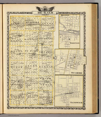 Map of De-Kalb County. (with) Yorkville. (with) Sycamore. (with) Sandwich. (Union Atlas Co., Warner & Beers, Proprietors. Lakeside Building Cor: of Clark & Adams Sts. Chicago. 1876. Entered ... 1876 by Warner & Beers ... Washington D.C.)