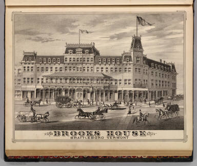 Brooks House, Brattleboro, Vermont. (Published by H.W. Burgett & Co. 36 Vesey Street, New-York. 1876. Entered ... 1876 by H.W. Burgett & Co. ... Washington D.C. Engraved & printed by J.B. Beers & Co. 36 Vesey St. N.Y.)