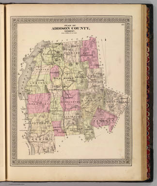 Plan of Addison County, Vermont. (Published by H.W. Burgett & Co. 36 Vesey Street, New-York. 1876. Entered ... 1876 by H.W. Burgett & Co. ... Washington D.C. Engraved & printed by J.B. Beers & Co. 36 Vesey St. N.Y.)