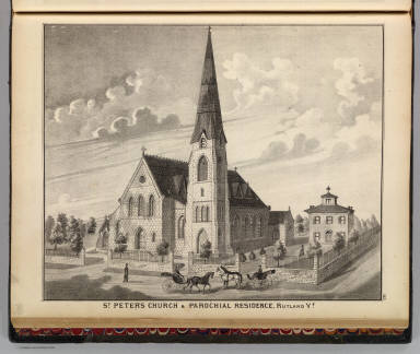 St. Peter's Church & parochial residence, Rutland, Vt. (Published by H.W. Burgett & Co. 36 Vesey Street, New-York. 1876. Entered ... 1876 by H.W. Burgett & Co. ... Washington D.C. Engraved & printed by J.B. Beers & Co. 36 Vesey St. N.Y.)