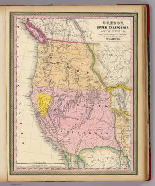 Oregon, Upper California & New Mexico. Published by S. Augustus Mitchell, N.E. corner of Market & 7th Sts. Philadelphia. Entered according to Act of Congress in the year 1845 by H.N. Burroughs in the ... District Court of the eastern district of Penna. (1850)