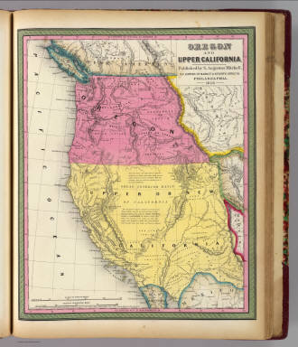 Oregon and Upper California. Published by S. Augustus Mitchell, N.E. corner of Market & Seventh Streets. Philadelphia. 1846. Entered according to Act of Congress in the year 1845 by H.N. Burroughs in the ... District Court of the eastern district of Pennsylvania. (1847)