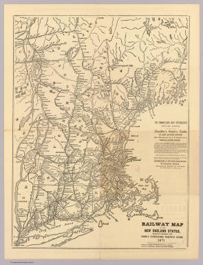 Railway map of the New England States, engraved expressly for Snow's Pathfinder railway guide. 1871 ...