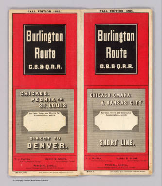 (Covers to) Burlington Route C.B. & Q.R.R. Chicago, Peoria or St. Louis direct to Denver. Fall edition 1885 ... Nov., 1885. Rand, McNally & Co., Printers and Engravers, Chicago.