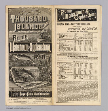 (Covers to) Only all rail route to the Thousand Islands, Rome, Watertown and Ogdensburg R.R. The only scenic route. Short Line Niagara Falls & White Mountains. Liberty Ptg. Co., N.Y. Time table revised October 4th, 1886 ... Oliphant's Print, Oswego, N.Y.