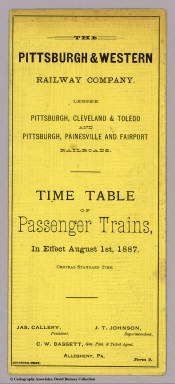 (Covers to) The Pittsburgh & Western Railway Company. Lessee Pittsburgh, Cleveland & Toledo and Pittsburgh, Painesville and Fairport railroads. Time table of passenger trains, in effect August 1st, 1887. Central Standard Time ... Johnston, Print.
