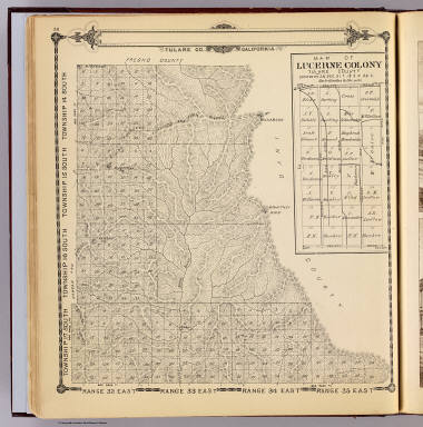 Township 17 South ... Township 14 South, Range 32 East ... Range 35 East, Tulare Co., California. (with) Map of Lucerne Colony, Tulare County ... (Compiled, drawn and published by Thos. H. Thompson, Tulare, Cal., 1892)