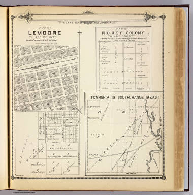 Map of Lemoore, Tulare County. (with) Map of Rio Rey Colony, Tulare County. (with) Township 19 South, Range 19 East. (Compiled, drawn and published by Thos. H. Thompson, Tulare, Cal. 1892)
