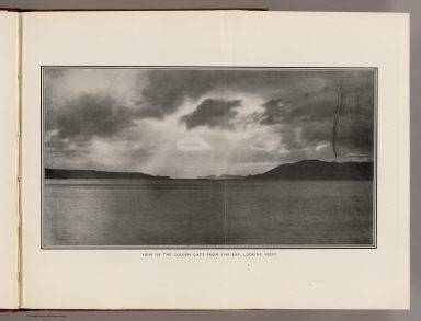 View of the Golden Gate from the Bay, looking west. (By Daniel H. Burnham. Assisted by Edward H. Bennett. 1905)
