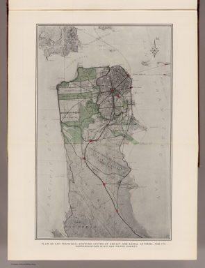 Plan of San Francisco, showing system of circuit and radial arteries, and its communication with San Mateo County. (By Daniel H. Burnham. Assisted by Edward H. Bennett. 1905)
