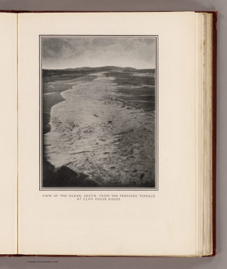 View of the ocean, south, from the proposed terrace at Cliff House Rocks. (By Daniel H. Burnham. Assisted by Edward H. Bennett. 1905)