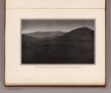 View from Twin Peaks, showing South San Francisco. (By Daniel H. Burnham. Assisted by Edward H. Bennett. 1905)