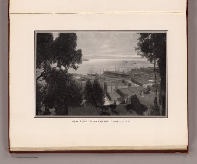 View from Telegraph Hill looking east. / (Burnham, Daniel Hudson; Bennett, Edward H.) / 1905