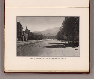View of Twin Peaks, from Market and Noe streets. (By Daniel H. Burnham. Assisted by Edward H. Bennett. 1905)