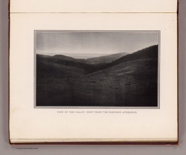 View of the valley, west from the proposed Athenaeum. (By Daniel H. Burnham. Assisted by Edward H. Bennett. 1905)
