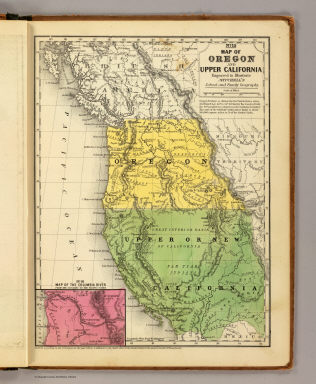 Map of Oregon and Upper California. Engraved to illustrate Mitchell's school and family geography. (with) Map of the Columbia River from the Cascades to the Pacific Ocean. Entered ... 1846 by S.A. Mitchell ... Eastern District of Pennsylvania.