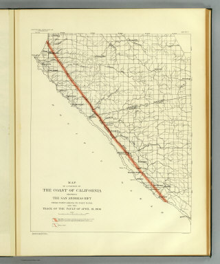 Map of a portion of the coast of California showing the San Andreas Rift from Point Arena to Fort Ross and the trace of the fault of April 18, 1906. Earthquake Investigation Commission. Julius Bien & Co., N.Y. (Carnegie Institution of Washington. 1908)