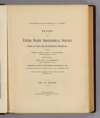 (Title Page to) Report upon United States Geographical Surveys West of the One Hundredth Meridian, in charge of Capt. Geo. M. Wheeler, Corps of Engineers, U.S. Army ... In seven volumes and one supplement, accompanied by one topographic and one geologic atlas. Vol. VI--Botany. Washington: Government Printing Office, 1878.