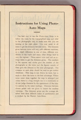 Instructions for using Photo-auto maps. (Compiled by Gardner S. Chapin and Arthur H. Schumacher. Copyright, 1907, by G.S. Chapin, Chicago. Published by the Motor Car Supply Co. ... The Automobile Supply Co. ... Chicago, Ill.)