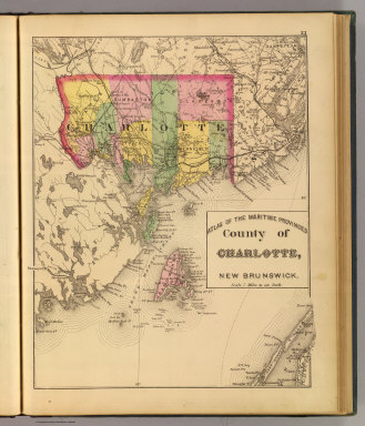 County of Charlotte, New Brunswick. (Drawn on the Rectangular polyconic projection. Drawn and published by Roe Brothers, (A.D. & W.B. Roe). Eng. by Worley & Bracher, Philada. Printed by F. Bourquin, Philada. 1878)