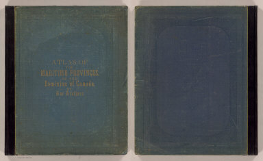 (Covers to) Atlas of the Maritime Provinces of the Dominion of Canada, with historical and geological descriptions. Drawn on the Rectangular polyconic projection, from the British Admiralty charts, the National Boundary Survey, official plans, railway surveys, latest and most reliable maps, and new surveys made by the authors. Drawn and published by Roe Brothers, (A.D. & W.B. Roe). St. John, N.B. 1878. Eng. by Worley & Bracher, 27 South Sixth Street, Philada. Printed by F. Bourquin, 31 South Sixth St., Philada.