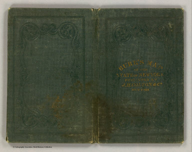 (Covers to) State of New York by D.H. Burr. Published by J.H. Colton & Co. No. 4 Spruce Street, New York. 1840. Entered ... 1836 by J.H. Colton & Co. ... New York. Engraved & printed by S. Stiles & Co.