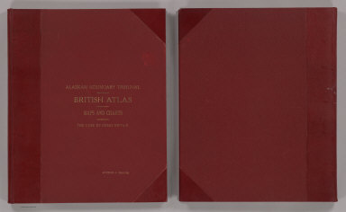 (Covers to) Alaskan Boundary Tribunal. (Volume 1) British Atlas. Maps And Charts Accompanying The Case Of Great Britain. Washington, Government Printing Office, 1904.