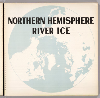 (Section Title Page) Northern Hemisphere River Ice