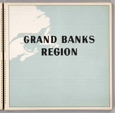 (Section Title Page) Grand Banks Region.
