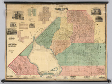 Map Of Tulare County California Compiled from actual Surveys by P.Y. Baker C.E. 1876. G.W. Terry, Map Colorer & Mounter, Rice's Building, 79 Dearborn St., Chicago, Ill. Approved and declared to be the Official Map of Tulare County by resolution of the Board of Supervisors, August, 1876. W.C. Owen, E.H. Baker, James Barton, Board of Supervisors. (with 4 inset maps).