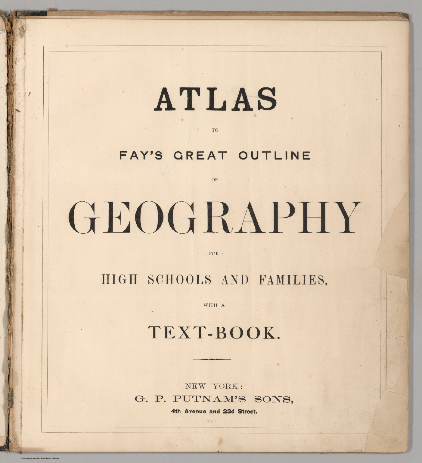 title page atlas to fay s great outline of geography for high title page atlas to fay s great outline of geography for high schools and families